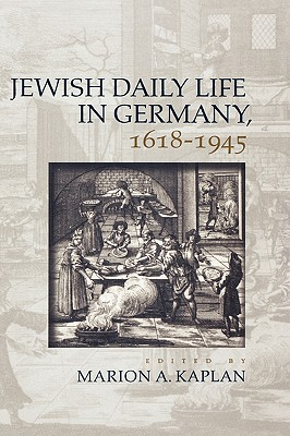 Image for Jewish Daily Life in Germany, 1618-1945