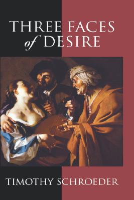 Image for Three Faces of Desire (Philosophy of Mind)