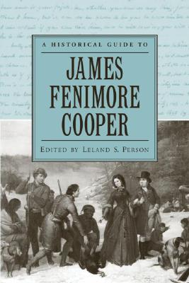 Image for A Historical Guide to James Fenimore Cooper (Historical Guides to American Authors)