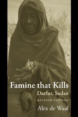 "Image for ""Famine that Kills: Darfur, Sudan (Oxford Studies in African Affairs)"""