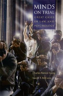 Image for Minds on Trial: Great Cases in Law and Psychology