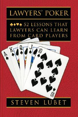 Image for Lawyers' Poker: 52 Lessons that Lawyers Can Learn from Card Players
