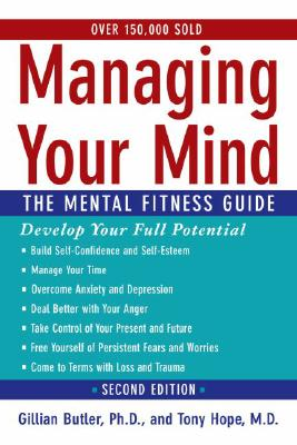 Image for Managing Your Mind: The Mental Fitness Guide
