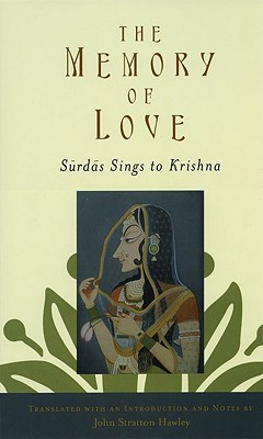 Image for The Memory of Love: Surdas Sings to Krishna