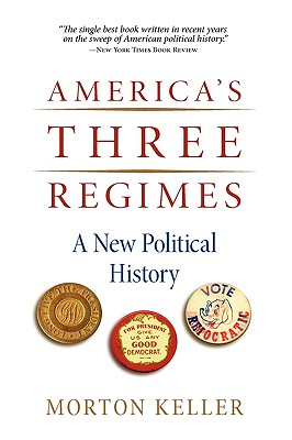 Image for America's Three Regimes: A New Political History