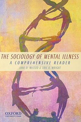 Image for The Sociology of Mental Illness: A Comprehensive Reader
