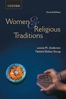 Women and Religious Traditions, Anderson, Leona M.; Dickey Young, Pamela