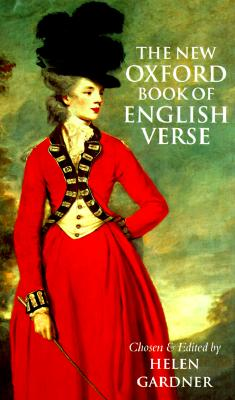 New Oxford Book of English Verse, 1250-1950, HELEN LOUISE GARDNER