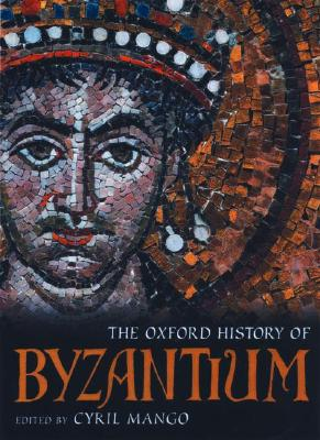 The Oxford History of Byzantium, Alexander P. Kazhdan