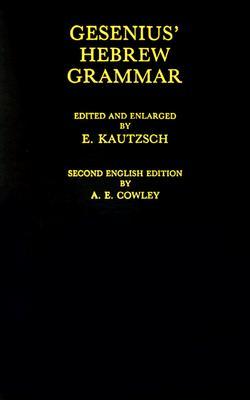 Gesenius' Hebrew Grammar, H. F. W. Gesenius