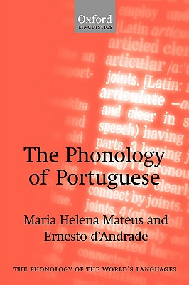 Image for The Phonology of Portuguese (The Phonology of the World's Languages)