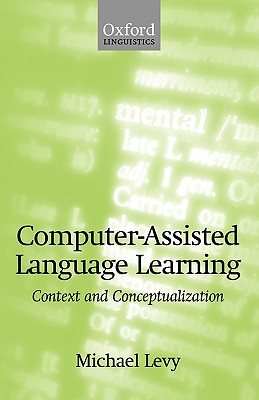 Image for COMPUTER ASSISTED LANGUAGE LEARNING  Context and C