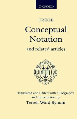 Image for Conceptual Notation and Related Articles (Oxford Scholarly Classics)