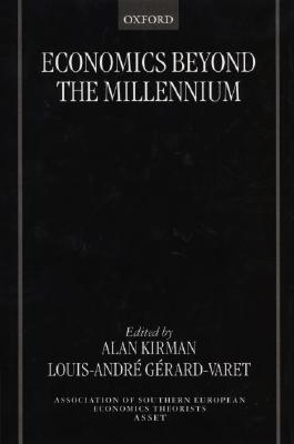 Image for Economics beyond the Millennium (The ASSET Series)