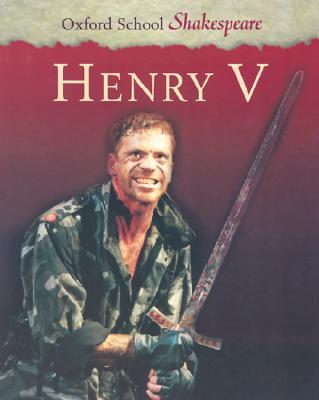 Image for Henry V (Oxford School Shakespeare Series)