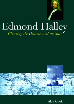 Image for Edmond Halley: Charting the Heavens and the Seas