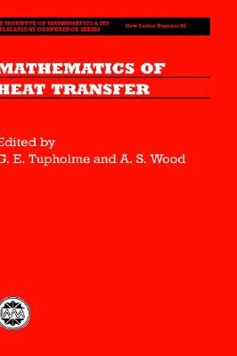 Image for Mathematics of Heat Transfer (Institute of Mathematics and its Applications Conference Series)