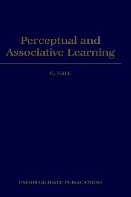 PERCEPTUAL AND ASSOCIATIVE LEARNING, HALL, GEOFFREY