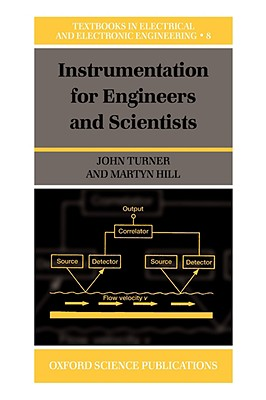 Image for Instrumentation for Engineers and Scientists (Textbooks in Electrical and Electronic Engineering)