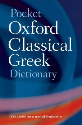Image for Pocket Oxford Classical Greek Dictionary
