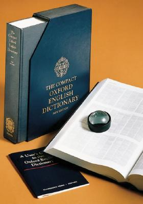 Image for The Compact Edition of The Oxford English Dictionary, Complete Text Reproduced Micrographically (in slipcase with reading glass) (v. 1-20)