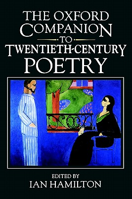 Image for The Oxford Companion to Twentieth-century Poetry in English (Oxford Companions)