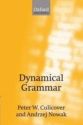 Image for Dynamical Grammar: Minimalism, Acquisition, and Change Foundations of Syntax II (Pt.2)