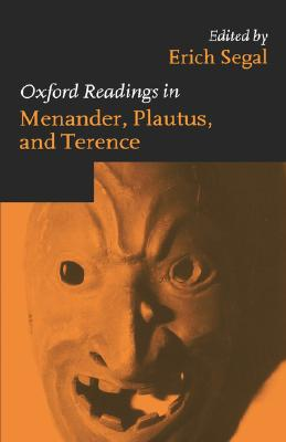 Image for Oxford Readings in Menander, Plautus, and Terence (Oxford Readings in Classical Studies)