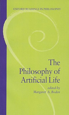 Image for Philosophy of Artificial Life (Oxford Readings in Philosophy)