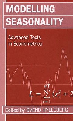 Image for Modelling Seasonality (Advanced Texts in Econometrics)