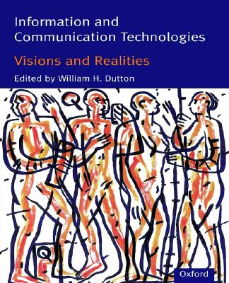 Image for Information and Communication Technologies: Visions and Realities (Protection)