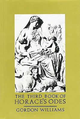 Image for The Third Book of Horace's Odes (Includes Translation) (Bk.3)