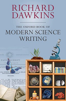 The Oxford Book of Modern Science Writing, Richard Dawkins