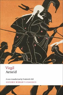 Aeneid (Oxford World's Classics), Virgil, Elaine Fantham