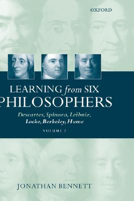 Image for Learning from Six Philosophers: Descartes, Spinoza, Leibniz, Locke, Berkeley, Hume, Volume 2