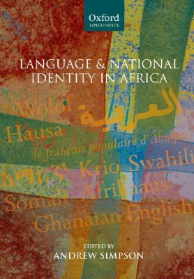Image for Language and National Identity in Africa (Oxford Linguistics)