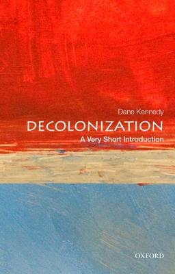 Image for Decolonization: A Very Short Introduction