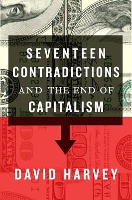 Image for Seventeen Contradictions and the End of Capitalism
