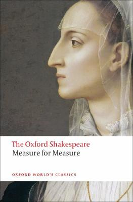 Image for Measure for Measure: The Oxford Shakespeare Measure for Measure (Oxford World's Classics)