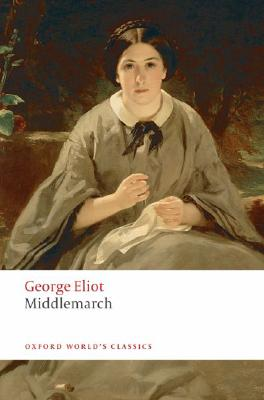 Image for Middlemarch (Oxford World's Classics)