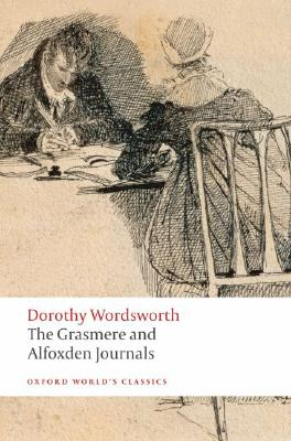 The Grasmere and Alfoxden Journals (Oxford World's Classics), Wordsworth, Dorothy
