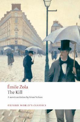 The Kill (Oxford World's Classics), Zola, �mile