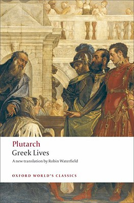 Image for Greek Lives (Oxford World's Classics)