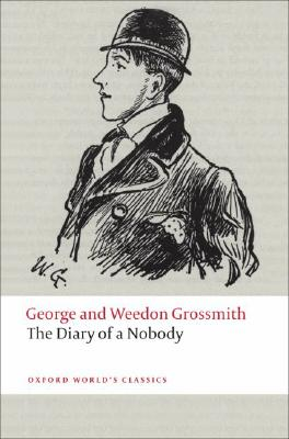 The Diary of a Nobody (Oxford World's Classics), George and Weedon Grossmith