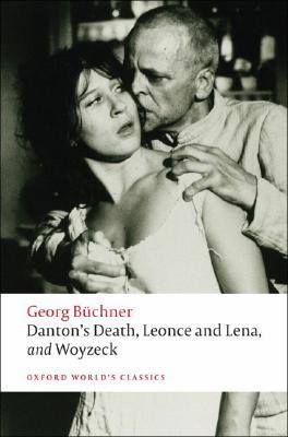 Image for Danton's Death, Leonce and Lena, Woyzeck (Oxford World's Classics)