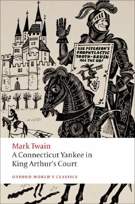 Image for Connecticut Yankee in King Arthur's Court (Oxford World's Classics)