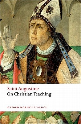 Image for On Christian Teaching (Oxford World's Classics)