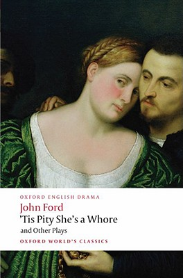Image for 'Tis a Pity She's a Whore and Other Plays