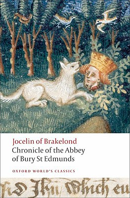 Image for Chronicle of the Abbey of Bury St. Edmunds (Oxford World's Classics)