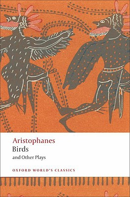BIRDS AND OTHER PLAYS, ARISTOPHANES
